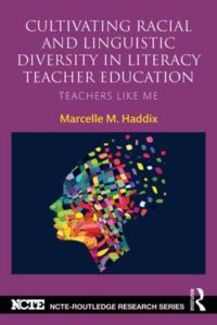 Cultivating Racial and Linguistic Diversity in Literacy Teacher Education book cover