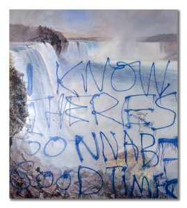 Painting of Niagara Falls with grafitti that says I Know There's Gonna Be Good Times